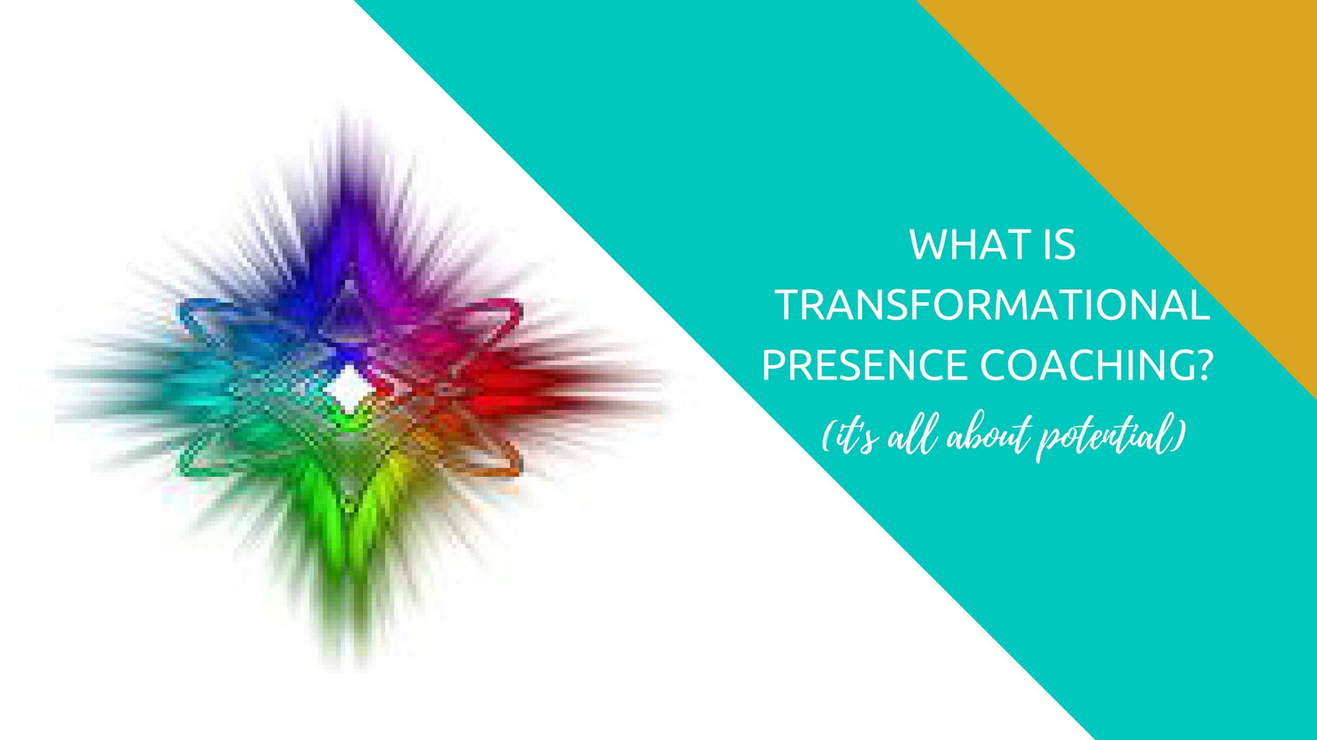 What is Transformational Presence Coaching?